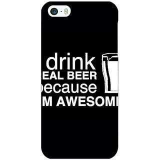 Jugaaduu Beer Quote Back Cover Case For Apple iPhone 5 - J21209