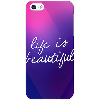 Jugaaduu Quotes Life is Beautiful Back Cover Case For Apple iPhone 5c - J31131