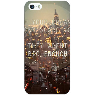 Jugaaduu Quotes Dreams Back Cover Case For Apple iPhone 5c - J31143