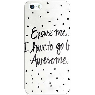 Jugaaduu Quote Back Cover Case For Apple iPhone 5 - J21351