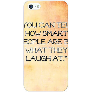 Jugaaduu Quote Back Cover Case For Apple iPhone 5 - J21357