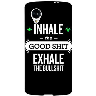 Jugaaduu Weed Quotes Back Cover Case For Google Nexus 5 - J40500
