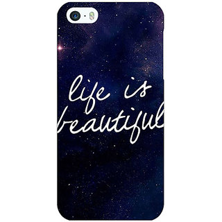 Jugaaduu Quotes Life is Beautiful Back Cover Case For Apple iPhone 5c - J31173