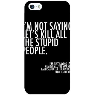 Jugaaduu Quote Back Cover Case For Apple iPhone 5c - J31334