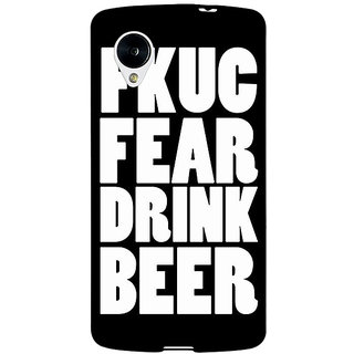 Jugaaduu Beer Quote Back Cover Case For Google Nexus 5 - J41228