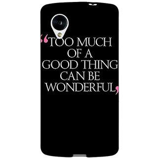 Jugaaduu Quote Back Cover Case For Google Nexus 5 - J41292