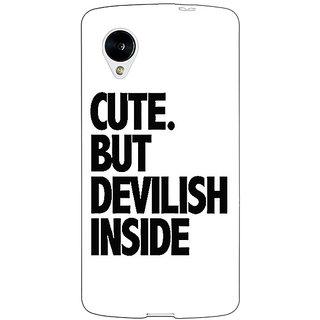 Jugaaduu Quote Back Cover Case For Google Nexus 5 - J41445