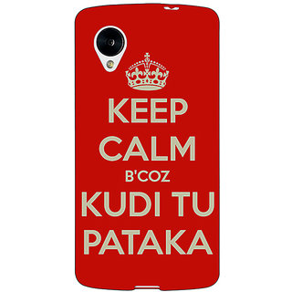 Jugaaduu PATAKA Quote Back Cover Case For Google Nexus 5 - J41468