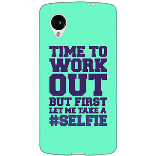 Jugaaduu Selfie Quote Back Cover Case For Google Nexus 5 - J41499