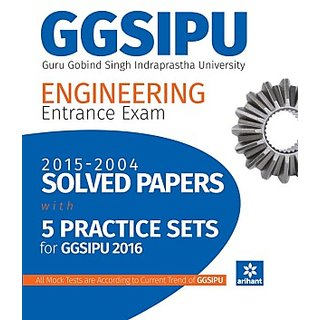 Solved Papers  8 Practice Sets GGSIPU Engineering Entrance Exam