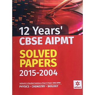 12 Years CBSE AIPMT Solved Papers 2015-2004