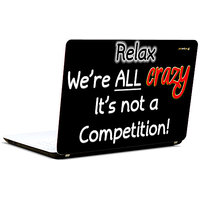 Pics And You We Are All Crazy 3M/Avery Vinyl Laptop Skin Sticker Decal-SL005