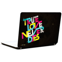 Pics And You True Love Never Dies 3M/Avery Vinyl Laptop Skin Sticker Decal-LV071