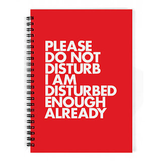 The Fappy Store Please-Do-Not-Disturb-I-Am-Disturbed-Enough-Already Notebook