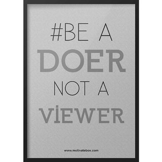 Motivatebox Be a doer not a viewer Frame