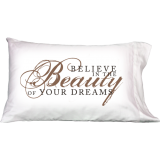 Believe In Beauty Of Your Dreams- Pillowcover- Daily Greetings - Gifts -Set-2 Pc