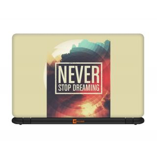 Never Stop Dreaming 14.1 inches Laptop skin