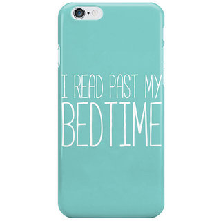 The Fappy Store I-Read-Past-My-Bedtime Back Cover For Iphone 6S Plus