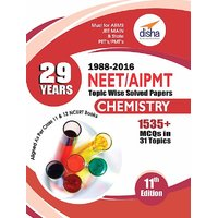 29 Years NEET/ AIPMT Topic wise Solved Papers CHEMISTRY (1988 - 2016) 11th Edition (English)(Paperback)