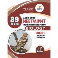 29 Years NEET/ AIPMT Topic wise Solved Papers BIOLOGY (1988 - 2016) 11th Edition (English)(Paperback)