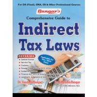 Comprehensive Guide to Indirect Tax Laws(for CA Final, CMA,CS  other Professional Courses) (as Applicable for Nov,2016)