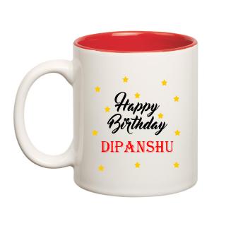 Happy Birthday Dipanshu Inner Red Ceramic Mug (350ml)