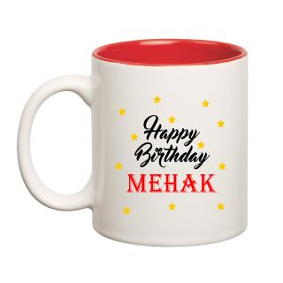 Happy Birthday Mehak Inner Red Ceramic Mug (350ml)