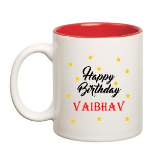 Happy Birthday Vaibhav Inner Red Ceramic Mug (350ml)