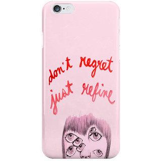 Dreambolic No Regrets I Phone 6 Plus Mobile Cover