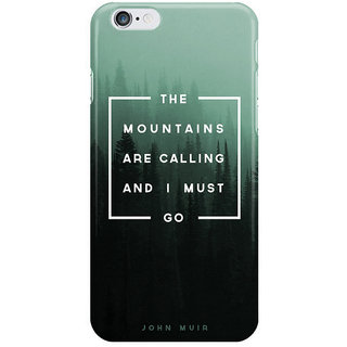 Dreambolic The Mountains Are Calling I Phone 6S Back Covers