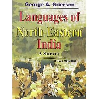 Languages of North-Eastern India A Survey, Vol.2
