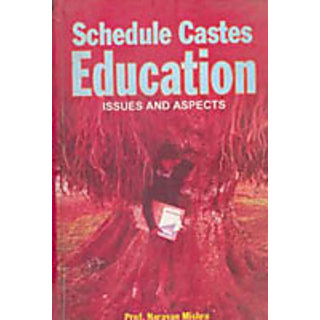 Scheduled Castes Education Issues And Aspects