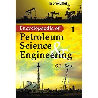 Encyclopaedia of Petroleum Science And Engineering (18 Vols. Set)