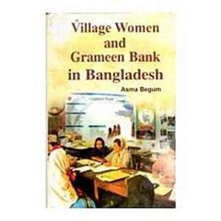 Village Women And Grameen Bank In Bangladesh