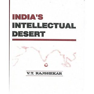 Indias Intellectual Desert