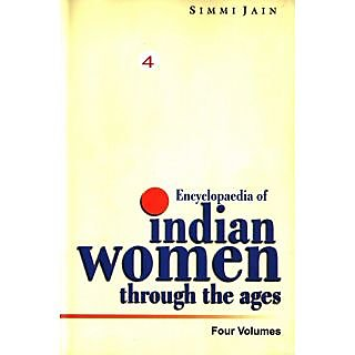 Encyclopaedia of Indian Women Through The Ages (The Middle Ages), Vol.2