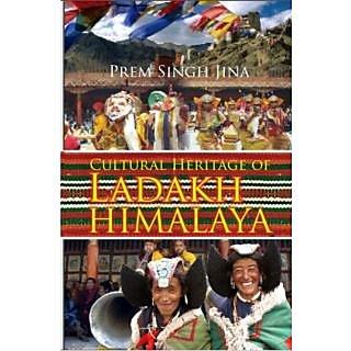 Cultural Heritage of Ladakh Himalaya