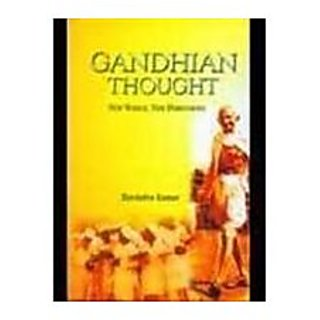 Gandhian Thought New World New Dimensions
