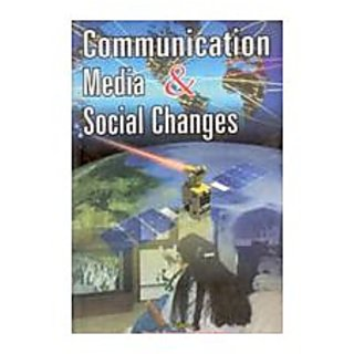 Communication Media And Social Changes