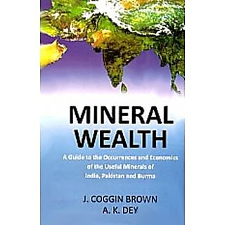 Mineral Wealth A Guide To The Occurrence, 2Nd Vol.