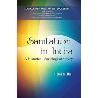 Sanitation in India  A Historico-Sociological Survey