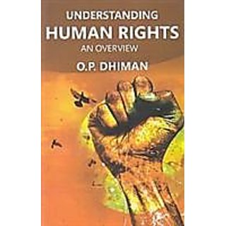 Understanding Human Rights An Overview