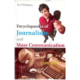 Encyclopaedia of Journalism And Mass Communication (Mass Media And Press Laws), Vol. 4