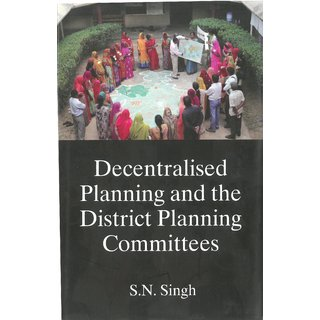 Decentralised Planning And The District Planning Committees