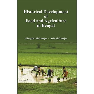 Historical Development of Food and Agriculture In Bengal