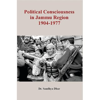 Political Consciousness in Jammu Region 1904-1977