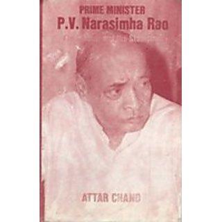 Prime Minister P.V. Narasimha Rao The Scholar And The Statesman