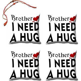 meSleep Brother I Need A Hug Rakhi Cushion Cover (16x16) - Set of 4, With Beautiful Rakhis