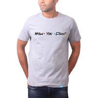 How you Doin - F.R.I.E.N.D.S Grey Printed Cotton Round Neck T shirt