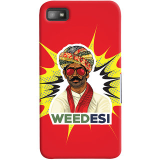 Oyehoye WEEDesi Quirky Style Printed Designer Back Cover For Blackberry Z1O Mobile Phone - Matte Finish Hard Plastic Slim Case